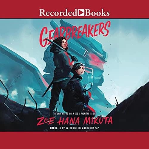 Gearbreakers by Zoe Hana Mikuta