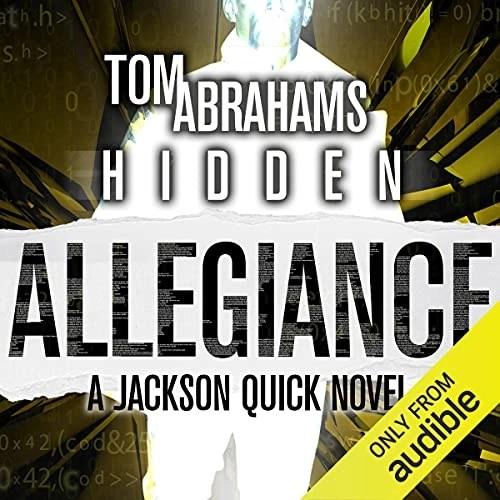 Hidden Allegiance by Tom Abrahams