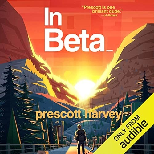 In Beta by Prescott Harvey