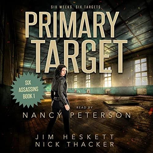 Primary Target by Jim Heskett, Nick Thacker