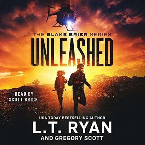Unleashed by L.T. Ryan, Gregory Scott