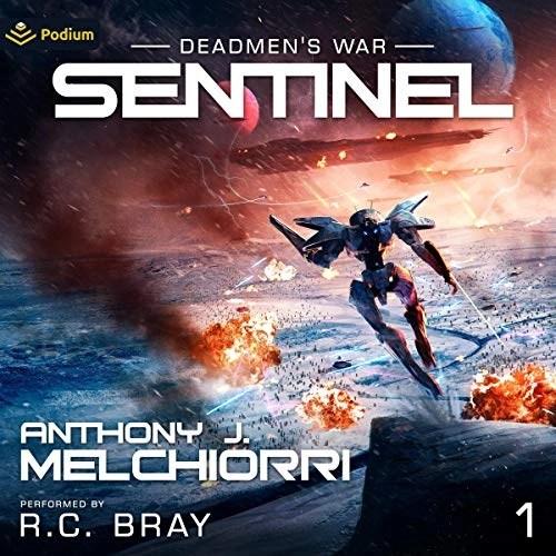 Sentinel by Anthony J. Melchiorri
