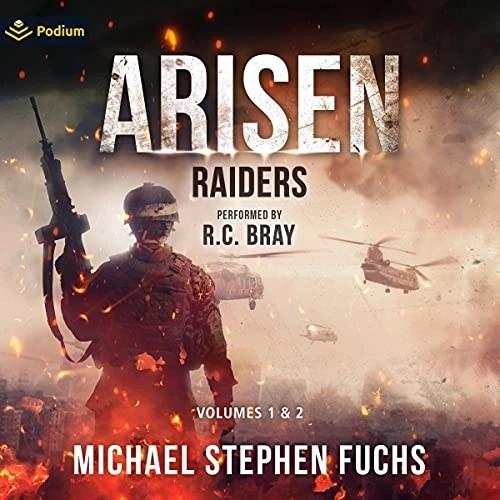 Arisen: Raiders Volumes 1-2 by Michael Stephen Fuchs