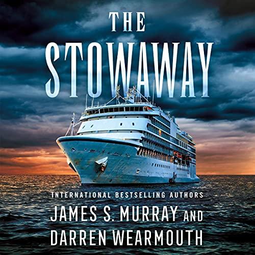 The Stowaway by James S. Murray, Darren Wearmouth
