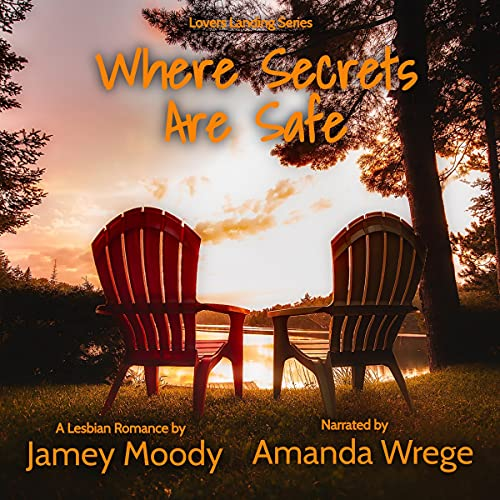Where Secrets Are Safe by Jamey Moody
