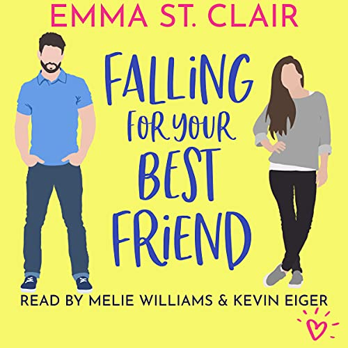 Falling for Your Best Friend by Emma St. Clair