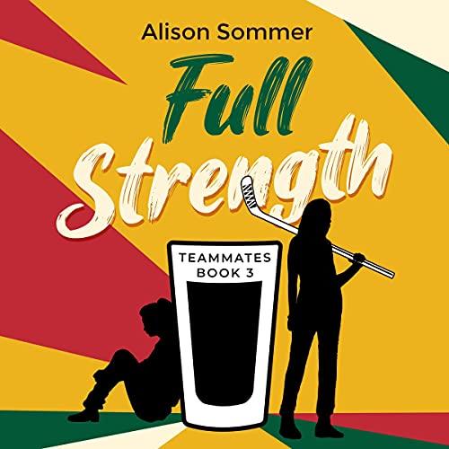 Full Strength by Alison Sommer