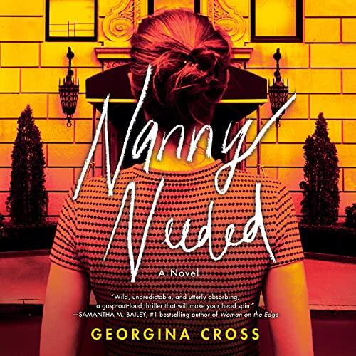 Nanny Needed by Georgina Cross