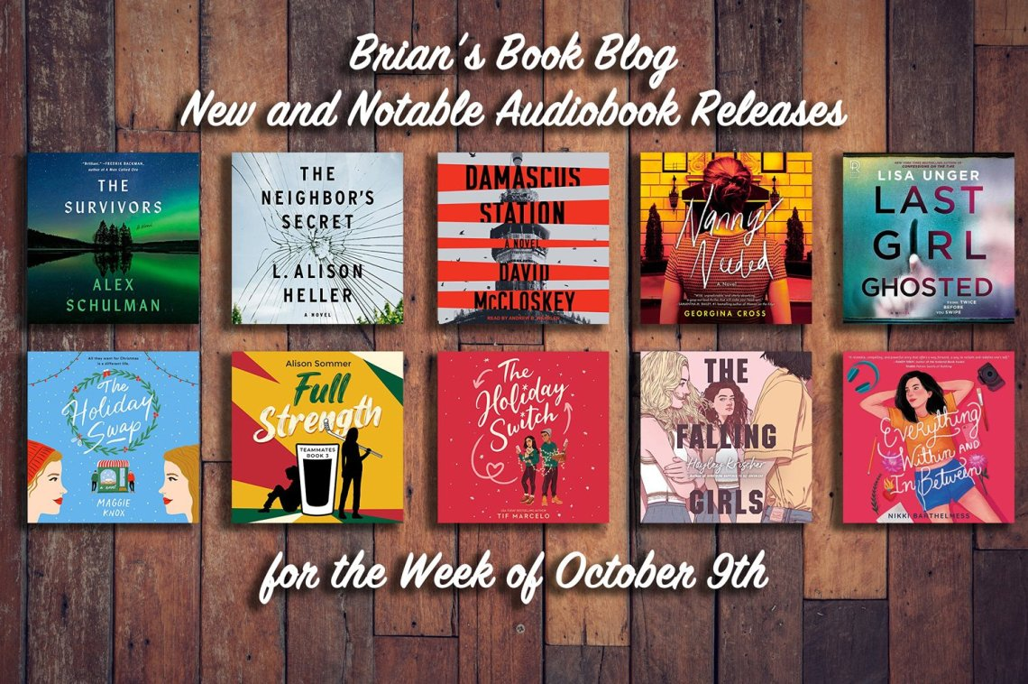 New and Notable Audiobook Releases for the Week of October 9th on Brian's Book Blog