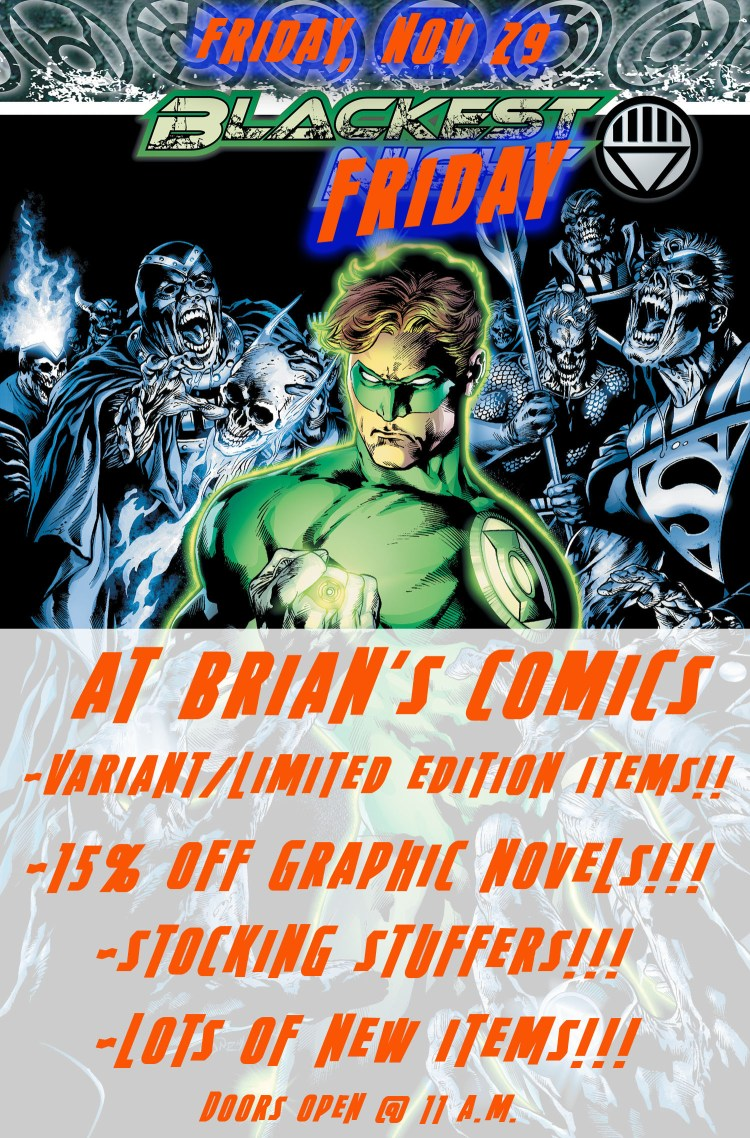 Blackest Friday at Brian's Comics!!!