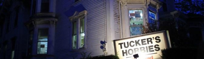 Tucker's Hobbies—End of an Era
