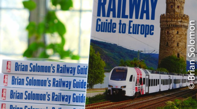 Your Opinion Matters: Review Brian Solomon's Railway Guide to Europe Today!