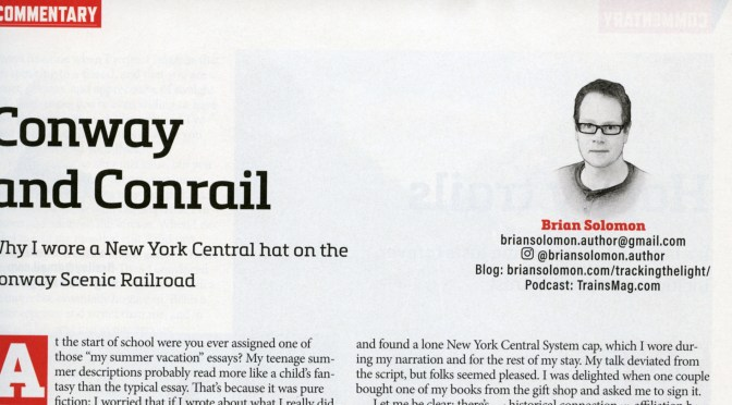 Conrail and Conway in December 2019 TRAINS Magazine.