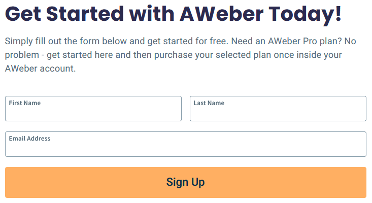 Signing up for AWeber email marketing is easy - just enter your name and email address.