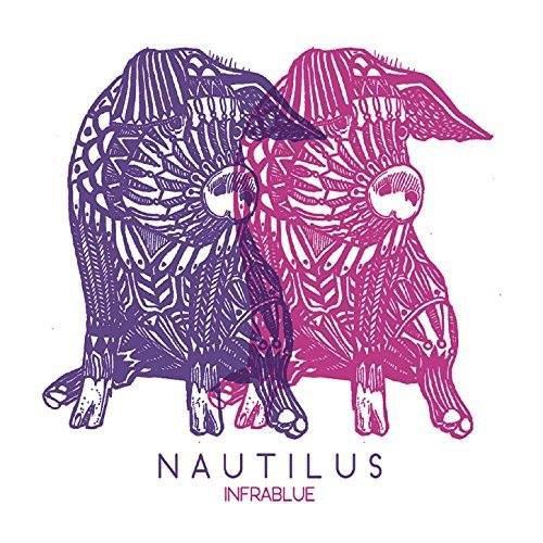 """Nautilus """"Infrablue"""" Release Tour"""