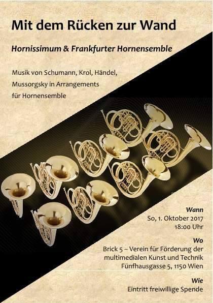 """Hornissimum & Frankfurter Hornensemble - """"Mit dem Rücken zur Wand"""""""