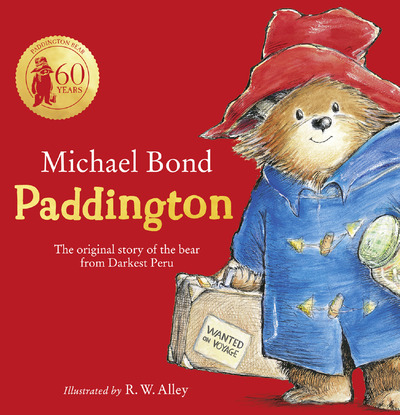 Paddington: The original story of the bear from Peru - Michael Bond