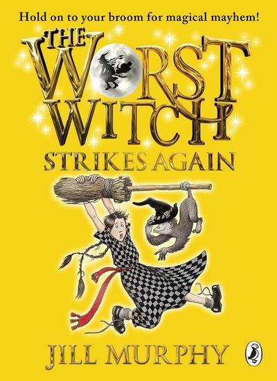 Worst Witch Strikes Again - Jill Murphy