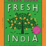 Fresh India: 130 Quick, Easy and Delicious Recipes for Every Day - Meera Sodha