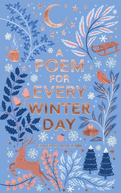 A poem for every winter day - Allie Esiri