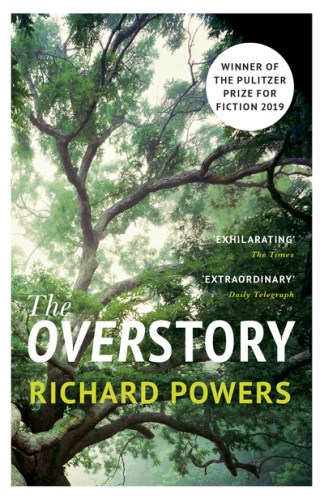 Overstory: Shortlisted for the Man Booker Prize 2018 - Richard Powers