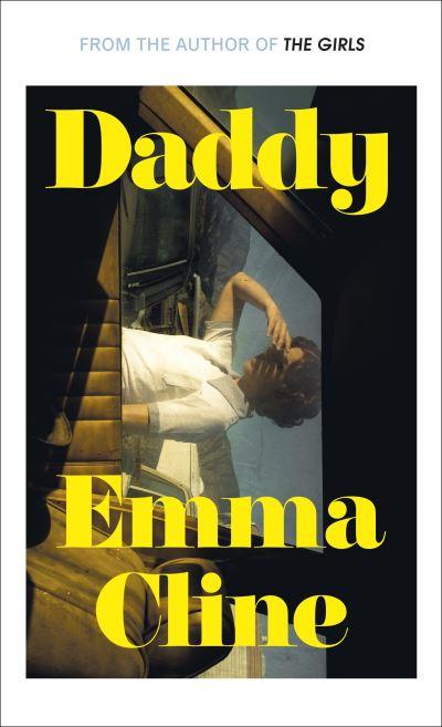 Daddy - Emma Cline