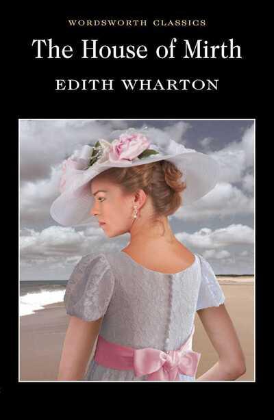 WC House Of Mirth - Edith Wharton