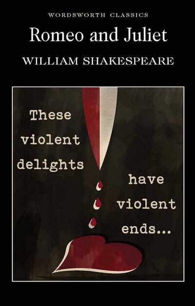 Romeo & Juliet - William Shakespeare