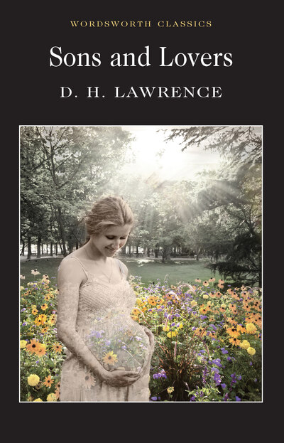 Sons & Lovers - D H Lawrence