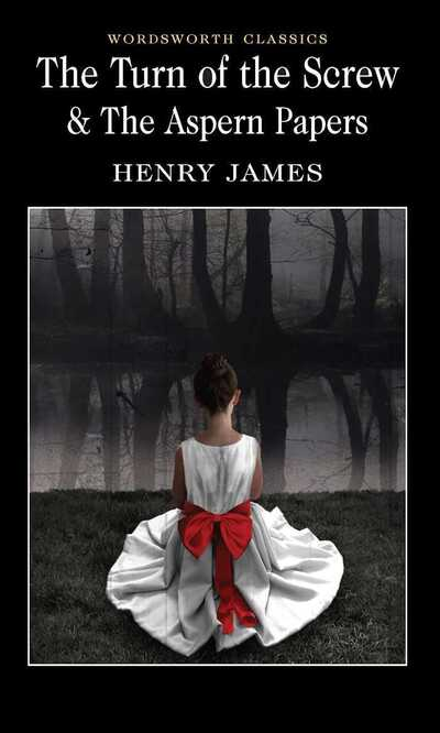 Turn of the Screw - Henry James
