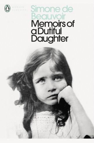 Memoirs of a Dutiful Daughter - Simone de Beauvoir