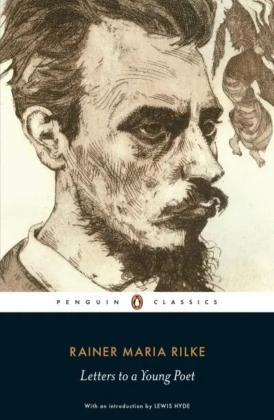 Letters To A Young Poet - Rainer Maria Rilke