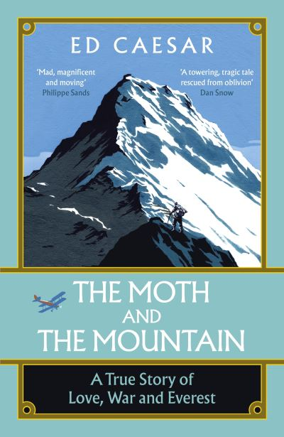 The moth and the mountain - Ed Caesar