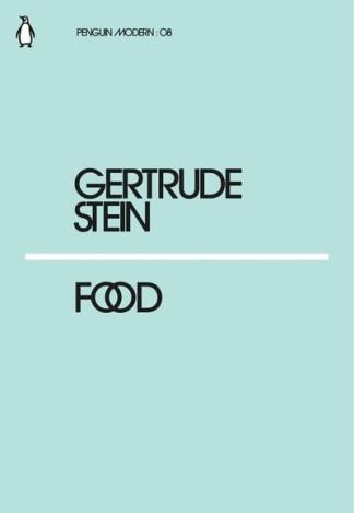 Food - Gertrude Stein