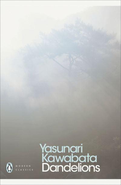 Dandelions - Yasunari Kawabata