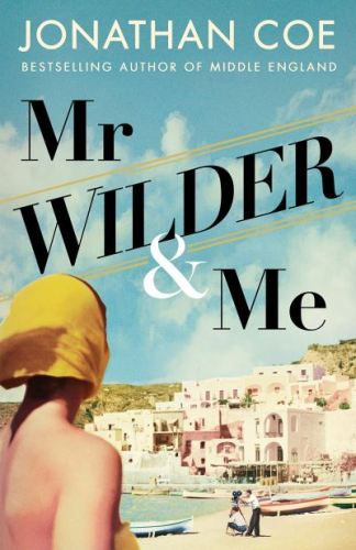 Mr Wilder and me - Jonathan Coe