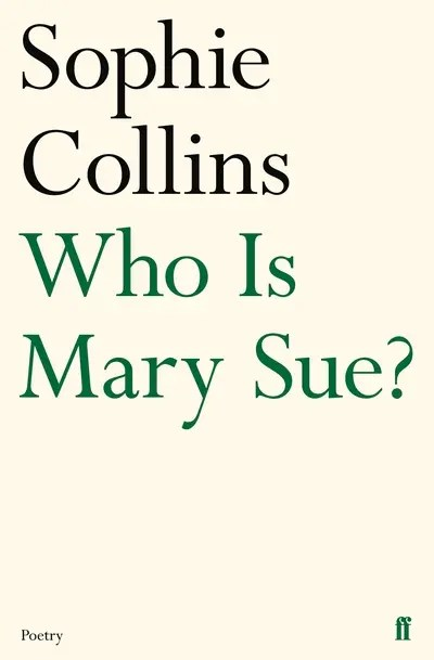 Who Is Mary Sue? - Sophie Collins
