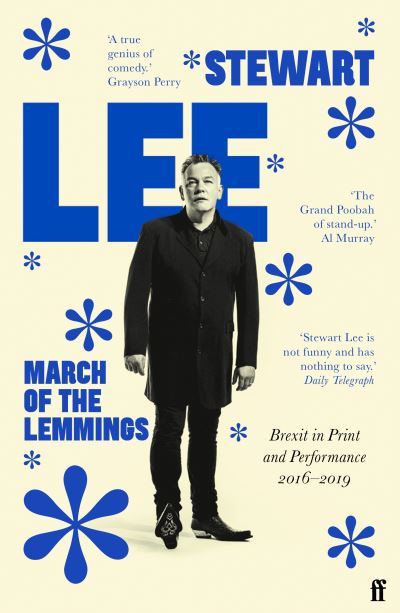 March of the lemmings - Stewart Lee
