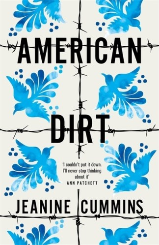 American Dirt: Set to be the most talked about novel of 2020 - Jeanine Cummins