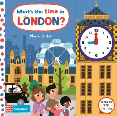 What's the Time in London?: A Tell-the-time Clock Book - Campbell Books