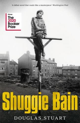 Shuggie Bain - Douglas Stuart