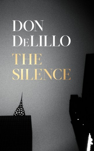 The silence - Don DeLillo