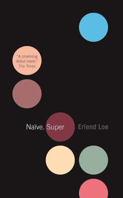 Naive. Super - Erlend Loe