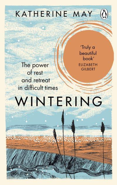 Wintering - Katherine May