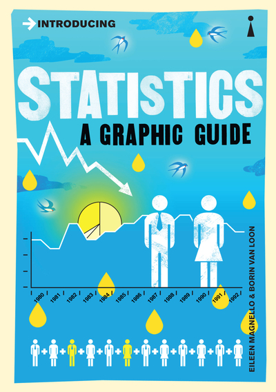 Introducing Statistics: A Graphic Guide - Eileen Magnello