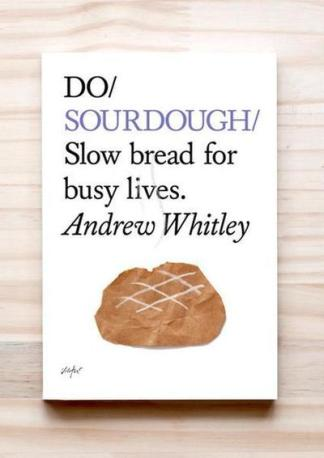 Do Sourdough - Andrew Whitley