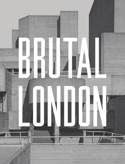 Brutal London - Simon Phipps