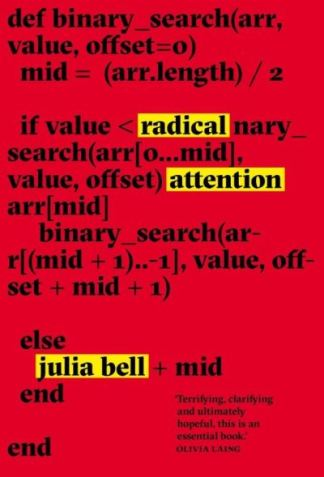 Radical attention - Julia Bell