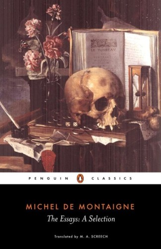 The Essays - Michel Montaigne