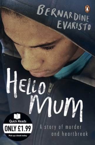 Quick Reads Hello Mum - Bernadine Evaristo